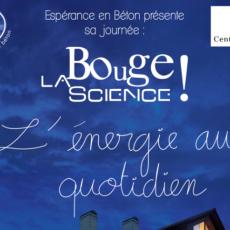 """Affiche de l'évènement """"Bouge la Science"""" présenté par l'Association Espérance en Béton - Association étudiante de CentraleSupélec - Lauréat de la 9ème Edition du Prix Ile de Science"""
